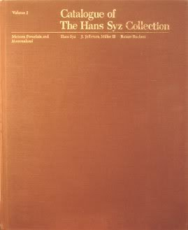 Catalogue of the Hans Syz Collection: Syz, Hans C.