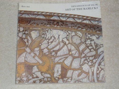9780874742138: Renaissance of Islam: Art of the Mamelukes