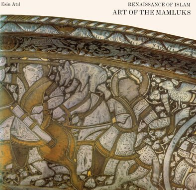 9780874742145: Renaissance of Islam: Art of the Mamluks