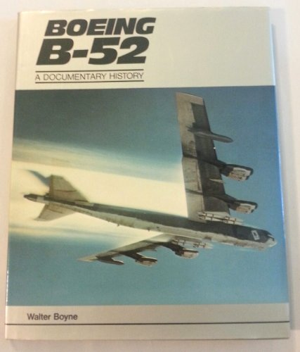 9780874742466: Boeing B-52: A Documentary History