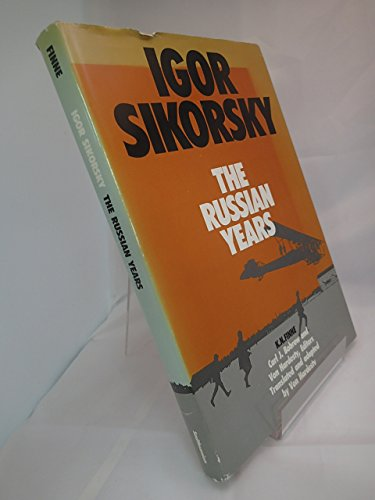 9780874742749: Igor Sikorsky: The Russian Years (English and Russian Edition)