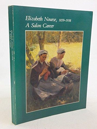 9780874742985: Elizabeth Nourse, 1859-1938: A Salon Career