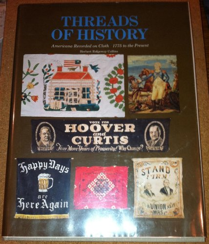 9780874743265: Threads of history: Americana recorded on cloth 1775 to the present