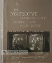 9780874743487: The Daguerreotype: Nineteenth-century Technology and Modern Science