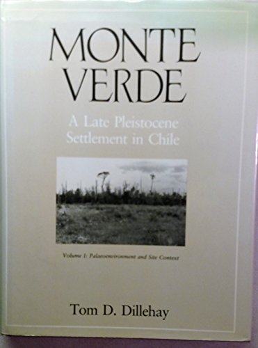 9780874743500: MONTE VERDE Volume 1 (Smithsonian Series in Archaeological Inquiry)