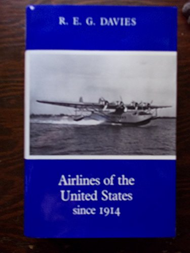 9780874743562: Airlines of the United States Since 1914