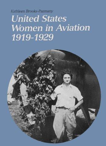 9780874743784: U S WOMEN IN AVIATION 1919-29 PA