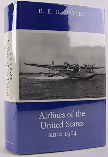 9780874743814: Airlines of the United States since 1914