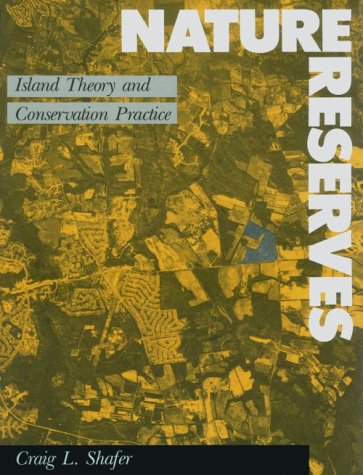 9780874743845: NATURE RESERVES - Island Theory and Conservation Practice