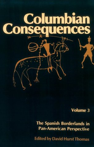 Columbian Consequences - Volume 3: