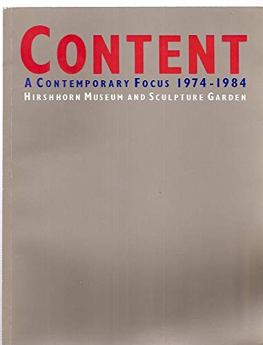 9780874744378: Content: A contemporary focus, 1974-1984
