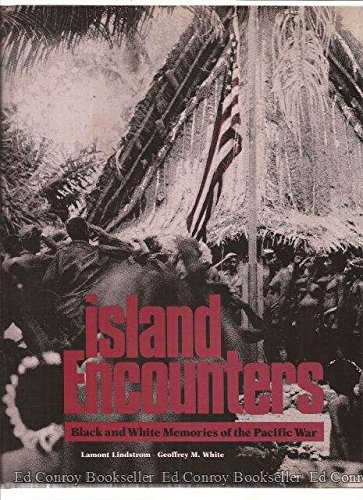 ISLAND ENCOUNTERS: Black and White Memories of: Lindstrom, Lamont, White,