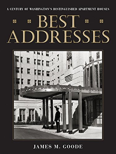 9780874744767: Best Addresses: A Century of Washington's Distinguished Apartment Houses