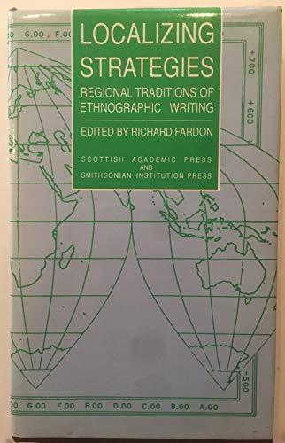 9780874744828: LOCALIZING STRATEGIES (Smithsonian Series in Ethnographic Inquiry)