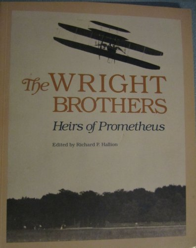 9780874745030: The Wright Brothers: Heirs of Prometheus