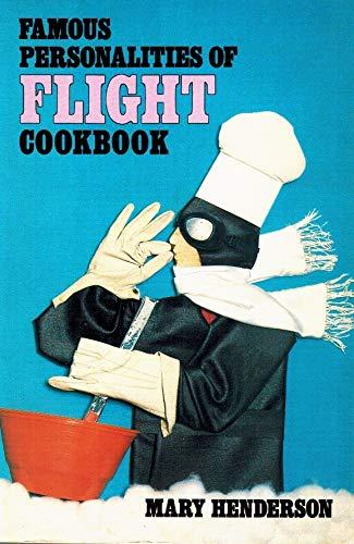 9780874745153: Famous Personalities of Flight Cookbook
