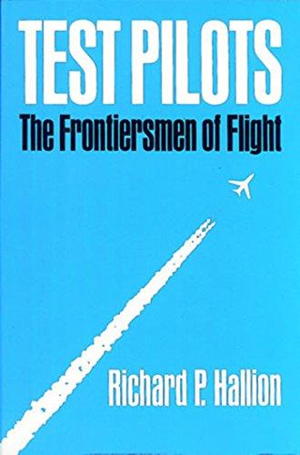 9780874745498: Test Pilots: The Frontiersmen of Flight