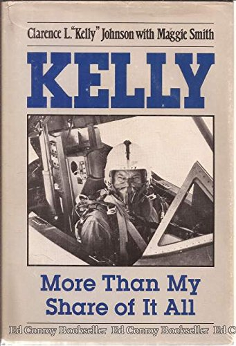 9780874745641: Kelly: More Than My Share of It All