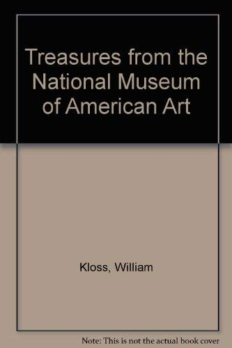 Treasures from the National Museum of American Art: National Museum of American Art (U. S.); Kloss,...