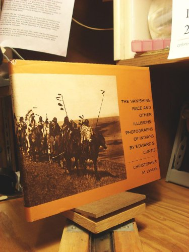 9780874746228: Vanishing Race and Other Illusions: Photographs of Indians by Edward S. Curtis