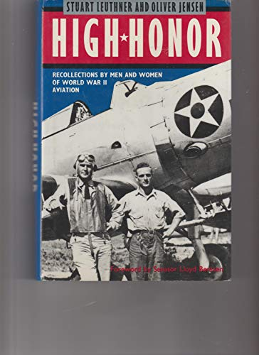 HIGH HONOR Recollections by Men and Women: Leuthner, Stuart &