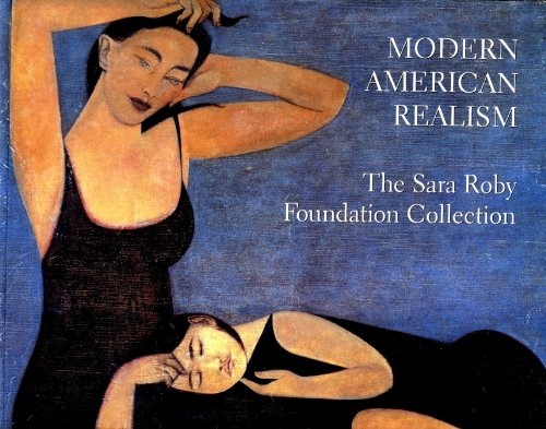 9780874746914: Modern American Realism: The Sara Roby Foundation Collection