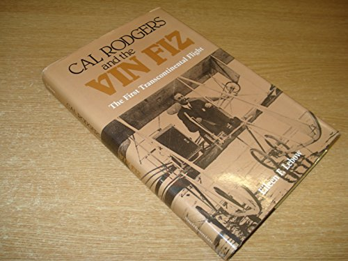 9780874747041: Cal Rogers and the Vin Fiz