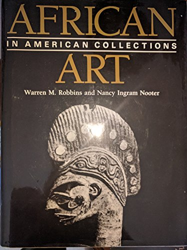9780874747447: African Art in American Collections: Survey 1989