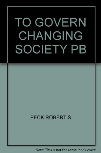 9780874747836: To Govern a Changing Society: Constitutionalism and the Challenge of New Technology