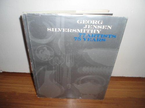 9780874748000: George Jensen, Silversmithy: 77 Artists, 75 Years