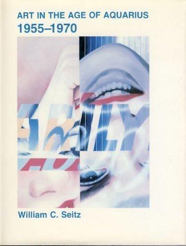 9780874748680: Art in the Age of Aquarius, 1955-70