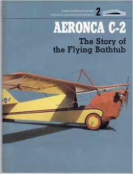 9780874748796: AERONCA C 2 (Famous aircraft of the National Air & Space Museum)