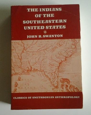 9780874748956: The Indians of the Southeastern United States