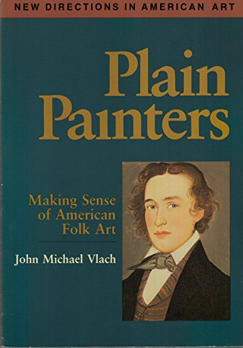 9780874749250: PLAIN PAINTERS PB (New Directions in American Art) (No 5)