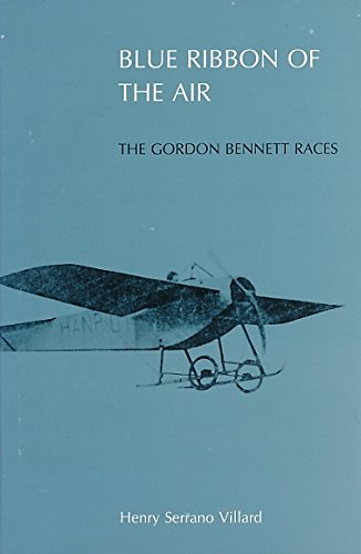 9780874749427: Blue Ribbon of the Air: The Gorden Bennett Races