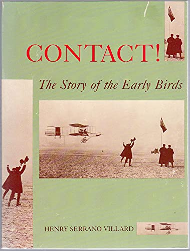 9780874749472: CONTACT: The Story of the Early Birds