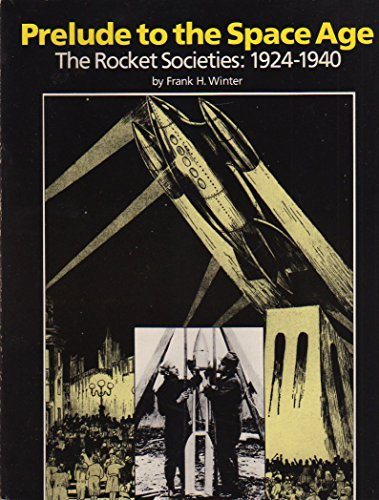 9780874749632: Prelude to the Space Age: The Rocket Societies, 1924-1940