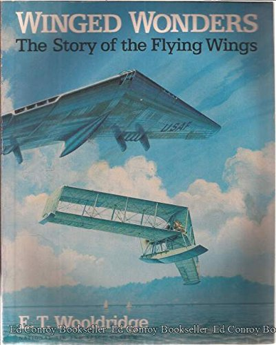 9780874749670: Winged Wonders: The Story of the Flying Wings