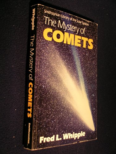 9780874749687: The Mystery of Comets