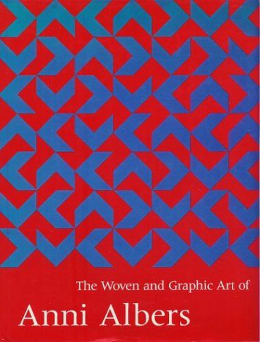 9780874749786: The Woven and Graphic Art of Anni Albers