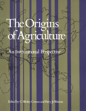 9780874749915: THE ORIGINS OF AGRICULTURE: An International Perspective (Smithsonian Series in Archaeological Inquiry)