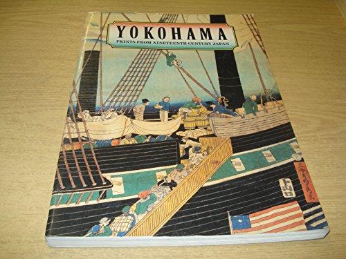 9780874749991: Yokohama: Prints From Nineteenth Century Japan