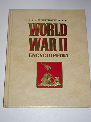 Illustrated World War II Encyclopedia - 24 Volumes ( Complete Set): Young, Brigadier Peter (...