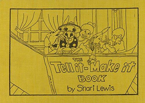 The Tell It-Make It Book: Shari Lewis