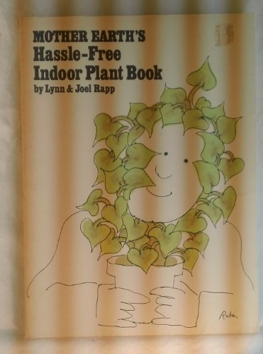 9780874770070: Mother Earth's Hassle-Free Indoor Plant Book,