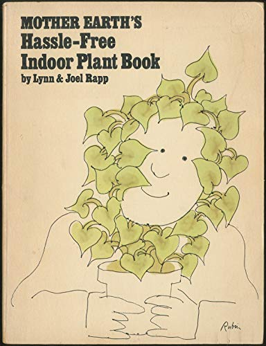 9780874770261: Mother Earth's Hassle Free Indoor Plant Book