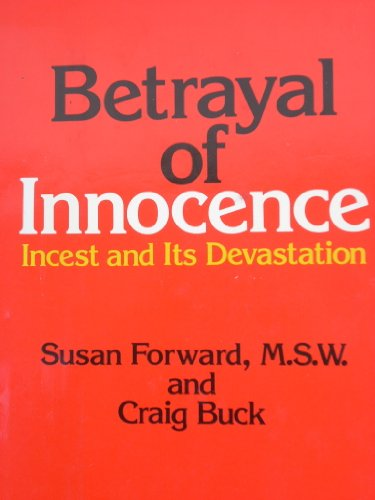 9780874770735: Betrayal of Innocence: Incest and Its Devastation