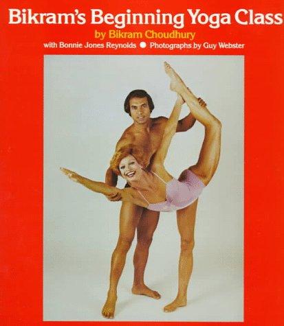 9780874770827: Bikram's Beginning Yoga Class