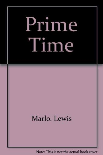 Prime Time: SULLIVAN, ED;BALL, LUCILLE;(SUBJECT)Lewis, Marlo;Lewis, Mina Bess(AUTHOR)