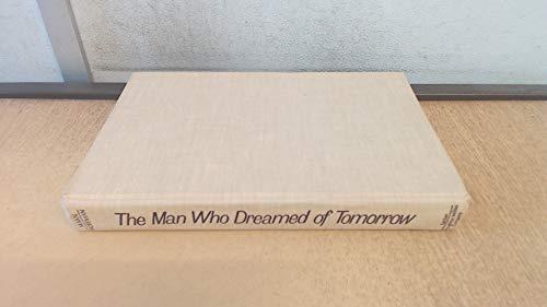 The Man Who Dreamed of Tomorrow: A Conceptual Biography of Wilhelm Reich: W Edward Mann; Edward ...